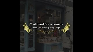 Traditional Easter desserts from our oldest pastry shos