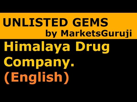 Himalaya Drug Company.(Himalaya Herbal Healthcare)  | Unlisted Gems Series by Markets Guruji