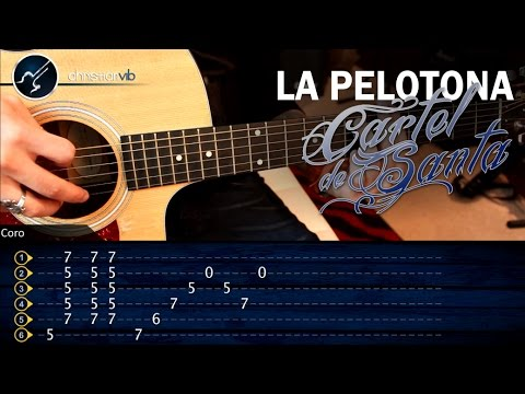 Como tocar La Pelotona CARTEL DE SANTA En guitarra acustica | Tutorial Completo