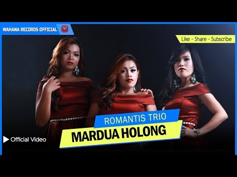 ROMANTIS TRIO - Mardua Holong (Official Music Video) - Lagu Batak Terbaru 2018