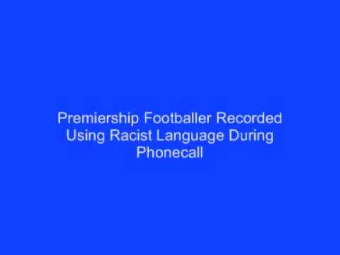 Premiership Footballer Recorded Using Racist Language During Phonecall
