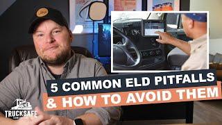 5 Common ELD Pitfalls & How to Avoid Them