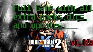 Download Dragon Ball Xenoverse 2 v1.09 and all previous DLCS , extrapacks and updates||Samir||2018