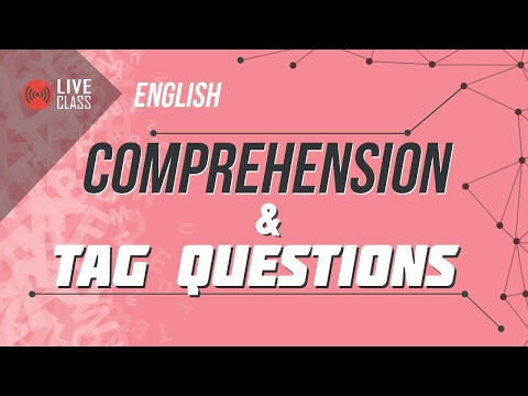 English - Comprehension and Tag Questions [SSC   HSC   Admission]