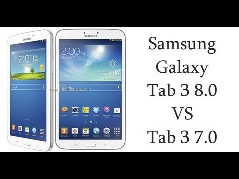 samsung galaxy tab 3 7 inch vs 8 inch galaxy tab3 211 vs 311 youtube