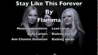 Flamma - Stay Like This Forever (Lyrics)