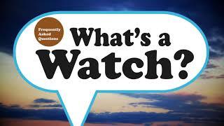 FAQ: What's a Watch? thumbnail