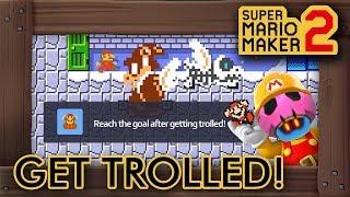 Super Mario Maker 2 - Win Condition: Get Trolled!