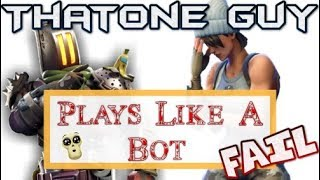 FORTNITE CLIPS | THATONE GUY | PLAYS LIKE A BOT | ToG Squad |