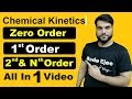 Zero Order | 1st order | 2nd order | Nth order (Integrated Rate Law+Half Life+DOD) Chemical Kinetics