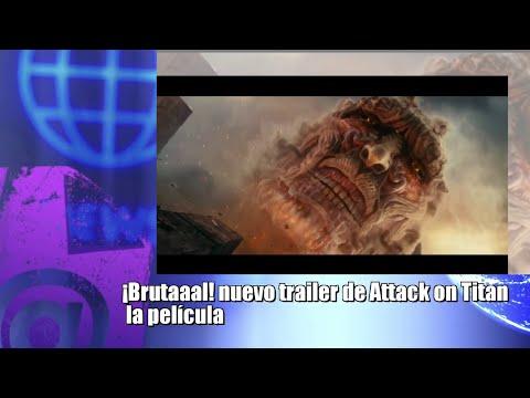 ¡Brutaaal! nuevo trailer de Attack on Titan  la película