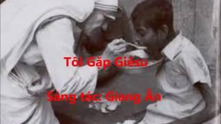 Thanh Ca hay - Tôi Gặp Giêsu - Lm. John Nguyễn.