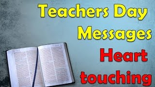 Teachers day Messages, Quotes and wishes 2019