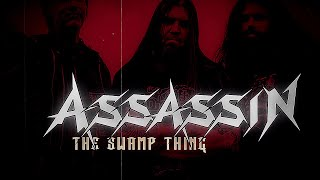 ASSASSIN - The Swamp Thing (Lyric Video)