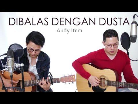 DIBALAS DENGAN DUSTA - AUDY (LIVE Cover) Febri | Oskar