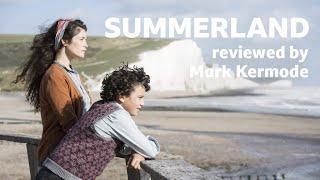Summerland reviewed by Mark Kermode