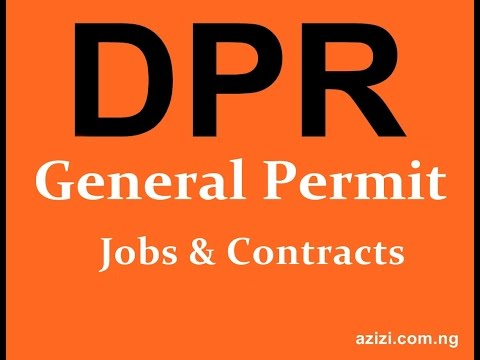 How and all about General DPR Permit Jobs and Contracts