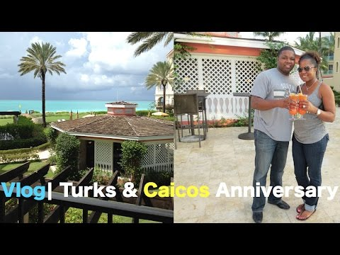 Vlog| Turks and Caicos, Anniversary Trip