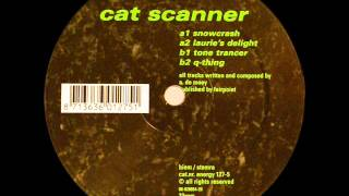 Cat Scanner-Tone Trancer