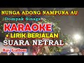 Karaoke - Nunga Adong Nampuna Au Cipt Dompak Sinaga  Karaoke Dan Lirik Berjalan  E=do