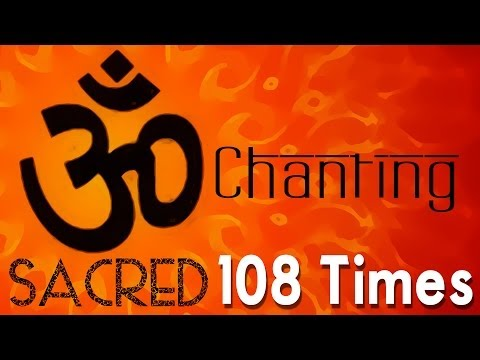 Om Mantra | 108 Times Mantra Chanting