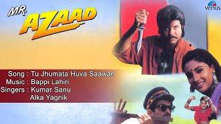 Download Mr. Azaad : Tu Jhumata Huva Saawan Full Audio Song   Anil Kapoor, Nikki   MP3 song and Music Video