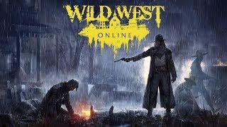 Wild West Online / Дикий дикий запад
