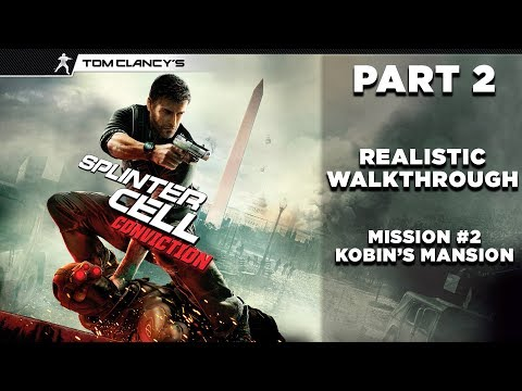 Splinter Cell: Conviction  Realistic Walkthrough  Stealth  Part 2