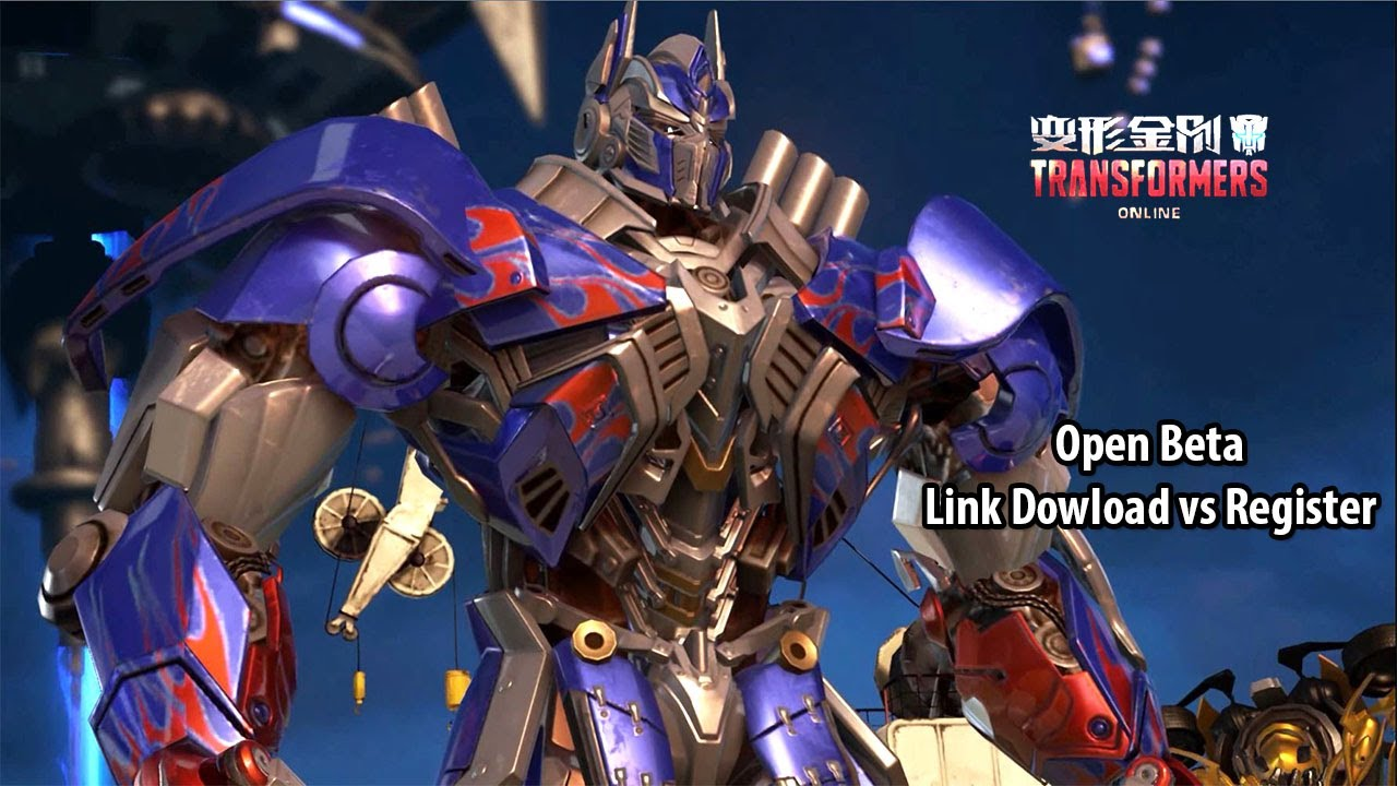TRANSFORMERS Online 变形金刚 – Open Beta Optimus Prime Main Story Gameplay Link Dowload vs Register