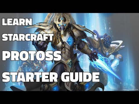Learn Starcraft - Protoss Beginner Guide #1 (Updated Patch 4.0 FREE TO PLAY)