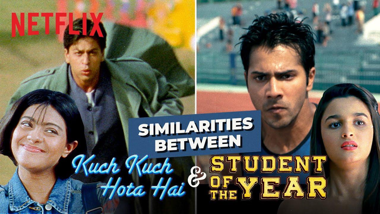 Kuch Kuch Hota Hai & Student Of The Year are LITERALLY the SAME Film | Netflix India