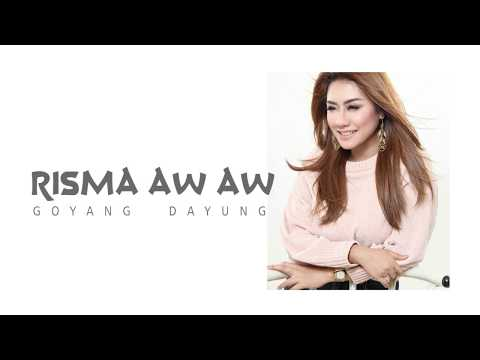 Risma Aw Aw - Goyang Dayung (Official Video Lyric)