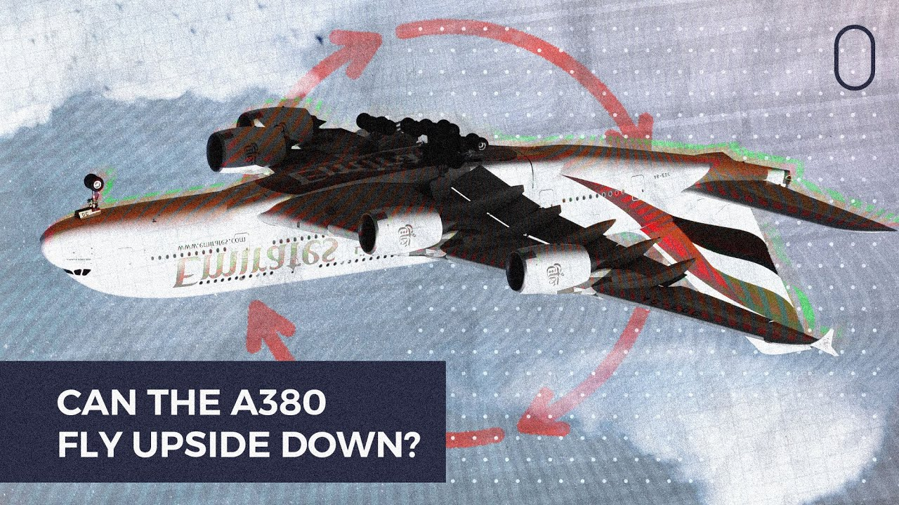 Could The Airbus A380 Fly Upside Down?
