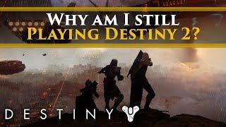 Destiny 2 - why am I still playing Destiny 2?