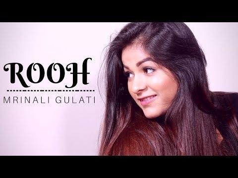 Rooh | Tere Bina Jeena | Female version | Mrinali Gulati | Tej Gill Mp3