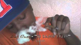 "Don Elway- So Damn Fresh (""Burn Rubber""- Too short)"