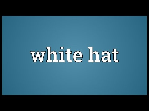 White hat Meaning
