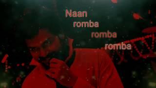 Naan Romba Romba Nalla Pulla Illa whatsapp status / siruthai song /best ringtone/whatsapp status