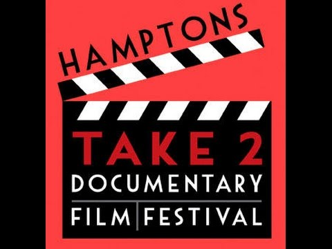 Hamptons Take 2 Documentary Film Festival 2014 a conversation with Jacqui Lofaro and Matt Hindra
