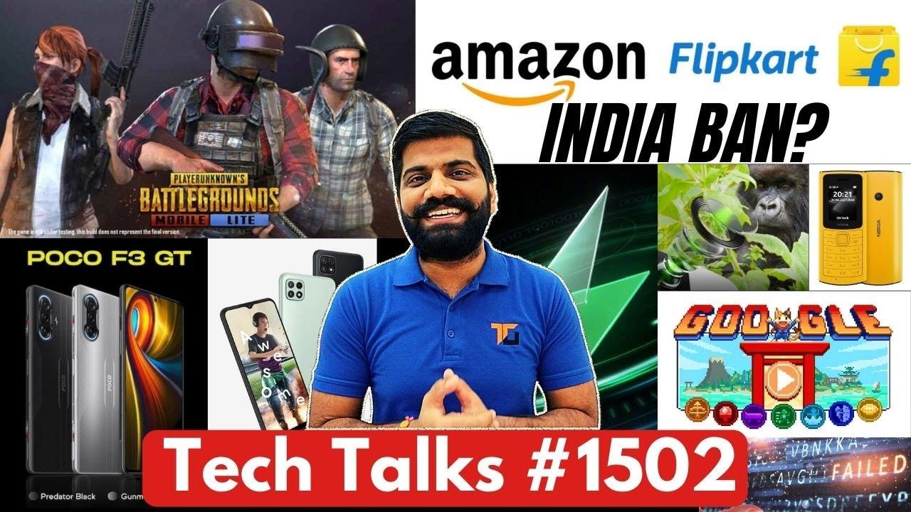 Tech Talks #1502 - BGMi Lite Launch, Flipkart Amazon Ban, Poco F3 GT, Internet Down, Tokyo 2020, A22