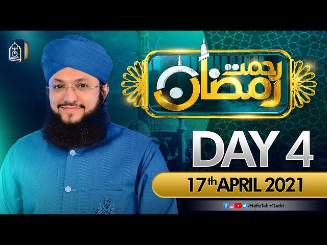 Rehmat-e-Ramzan Transmission   Day 4   With Hafiz Tahir Qadri   2021/1442