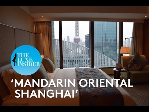 Mandarin Oriental Shanghai | Club River View Room by The Luxe Insider