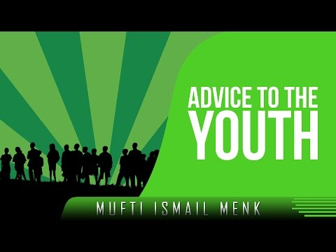 Advice To The Youth ᴴᴰ ┇ Amazing Islamic Reminder ┇ by Mufti Ismail Menk ┇ TDR Production ┇
