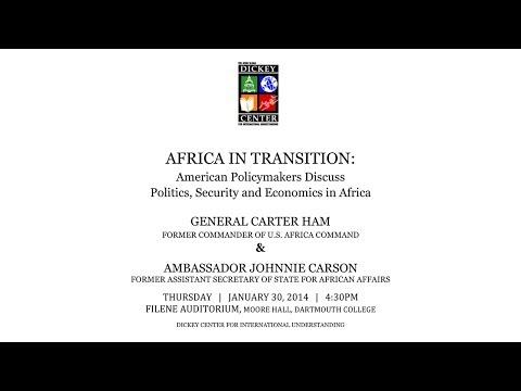 Africa In Transition: General Carter Ham & Ambassador Johnnie Carson