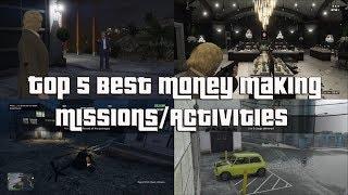 GTA Online Top 5 Best Money Making Missions/Activities!