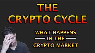 the crypto cycle what happens in this crypto market