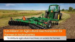 Sub Mission On Agricultural Mechanization for Farmers in Maharashtra