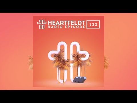 Sam Feldt - Heartfeldt Radio #132 Mp3