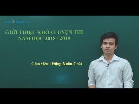 Luyện thi THPT QG Môn Hóa 2019 - Thầy giáo Đặng Xuân Chất