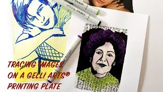 Image Tracing on Gelli Arts® Gel Printing Plates with Copic Markers